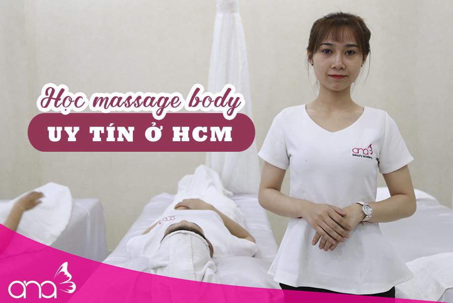 4 yếu tố xác định nơi học massage body uy tín ở TP.HCM