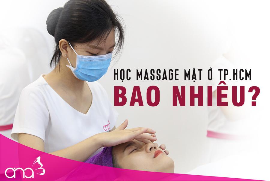 Học massage mặt ở TPHCM bao nhiêu là phù hợp?