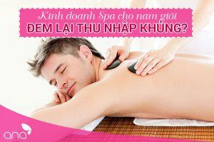 Kinh doanh spa cho nam giới